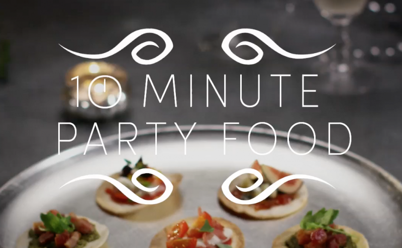 10 minute party food